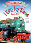 I Love Toy Trains Best of Parts 7-12
