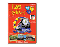 I Love Toy Trains<br>Parts 10-11-12