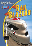 I Love Toy Trains - Rail Blazers