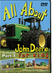 All About John Deere For Kids<br>Part 3