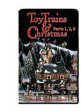 Toy Trains & Christmas<br>Parts 1-2-3
