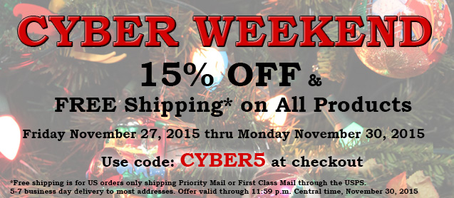 Cyber Weekend - 15% OFF and Free Shipping